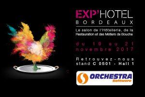 Orchestra Software présent à Exphotel Bordeaux 2017