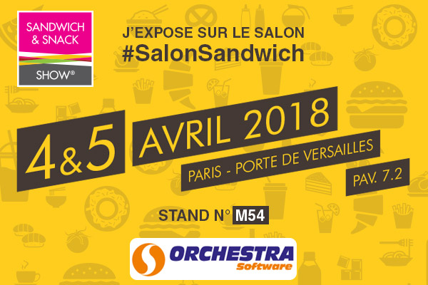 Orchestra sera au sandwich snack show 2018 paris for Salon sandwich and snack show