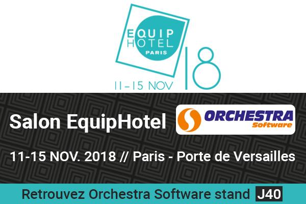 orchestra sera au salon equiphotel 2018 à paris