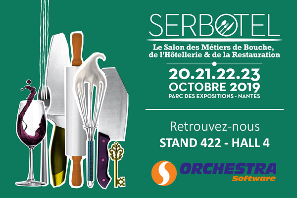 Orchestra Software sera au salon Serbotel 2019